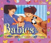 Babies: All You Need to Know by Deborah Heiligman
