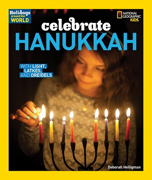 Celebrate Hanukkah by Deborah Heiligman