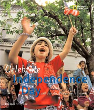 Celebrate Independence Day by Deborah Heiligman