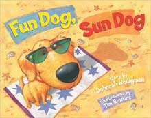 Fun Dog, Sun Dog by Deborah Heiligman