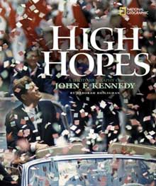 High Hopes:  A Photobiography of John F. Kennedy by Deborah Heiligman