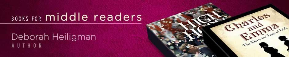 Books for Middle Readers by Deborah Heiligman