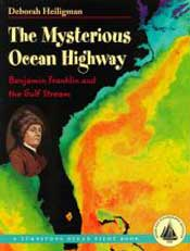 The Mysterious Ocean Highway by Deborah Heiligman