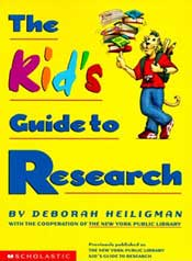 The Kid's Guide to Research by Deborah Heiligman