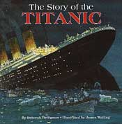 The Story of the Titanic by Deborah Heiligman